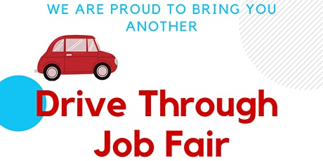 DRIVE THROUGH JOB FAIR tickets