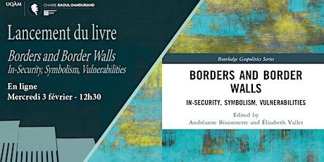 Lancement de livre « Borders and Border Walls » billets