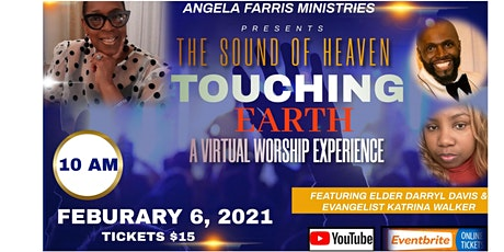 """A Virtual Worship Experience: """" The Sound of Heaven Touching Earth"""" tickets"""