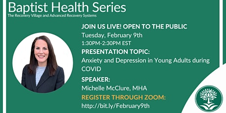 Baptist Health Series: Anxiety and Depression in Young Adults During COVID tickets