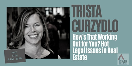 How's That Working Out for You? Hot Legal Issues in Real Estate tickets