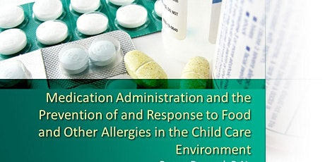 Medication Administration in Child Care tickets