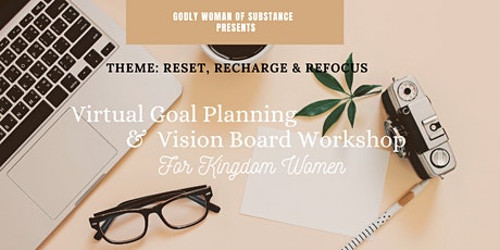Virtual Goal Planning & Vision Board Workshop For  Kingdom Women tickets
