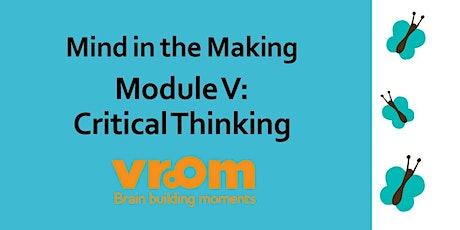 Mind in the Making: Module V: Critical Thinking tickets