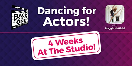 Dancing for Actors II (4 weeks) tickets