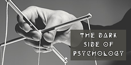 The Dark Side of Psychology tickets