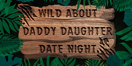 """Wild about Daddy Daughter Date Night"" at Chick-fil-A Lake Dow tickets"