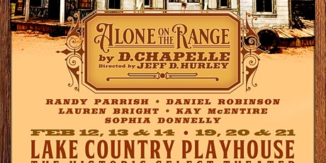 Alone on the Range  a hilarious western melodrama by D. Chapelle tickets