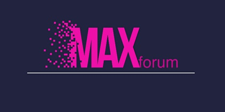 MAXforum: It's The Limitation That Sets Us Free tickets