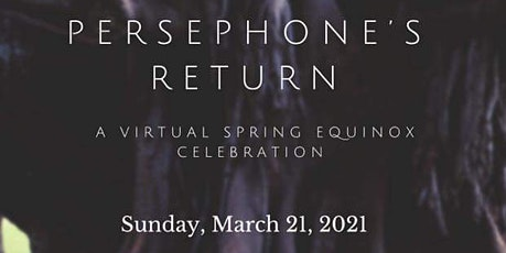 Persephone's Return: A Virtual Retreat tickets