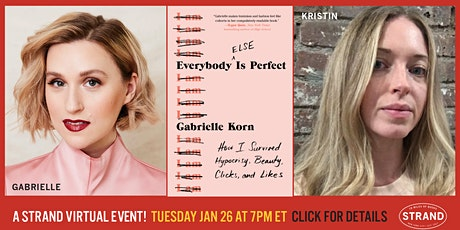 Gabrielle Korn + Kristin Iversen: Everybody (Else) Is Perfect tickets