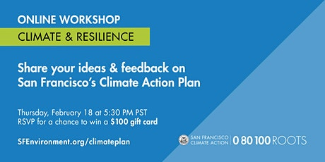 San Francisco Climate Action Plan: Climate & Resilience Workshop tickets