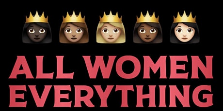 All Women Everything tickets