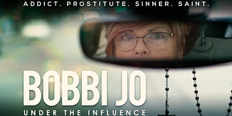 BOBBI JO: UNDER THE INFLUENCE Preview Screening (San Mateo) tickets