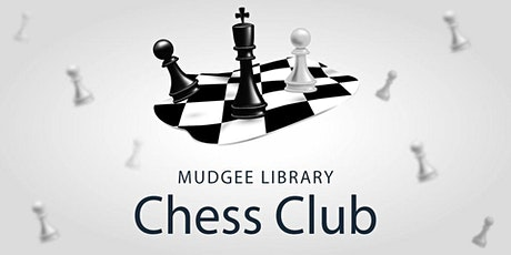 Mudgee Library Chess Club tickets