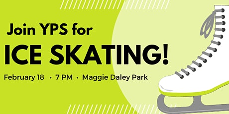 YPS Presents: Ice Skating at Maggie Daley Park tickets