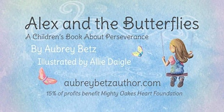 'Alex and the Butterflies' Children's Book Launch Party! tickets