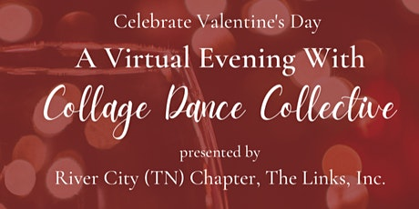 VIRTUAL EVENING WITH COLLAGE DANCE COLLECTIVE tickets