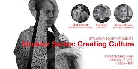 Struktur Series : Creating Culture tickets