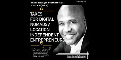 (WEBINAR) Taxes for Digital Nomads/Location Independent Entrepreneurs tickets