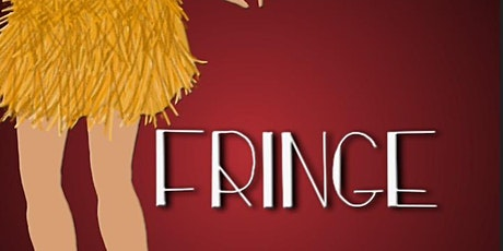 Fringe: A Musical Revue Tickets