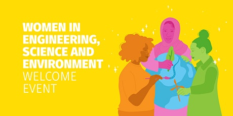 Women in Engineering, Science and Environment Welcome Event | Central Coast tickets