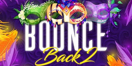 BOUNCE BACK 2 tickets