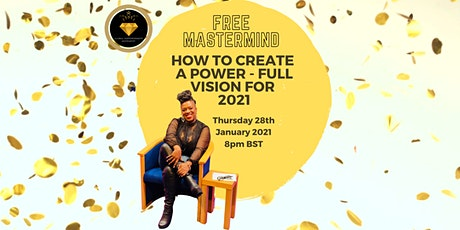 Free MasterClass - How to create a powerful vision for 2021 tickets