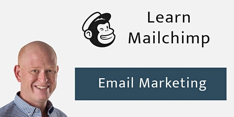 Mailchimp Audience & Email Marketing Masterclass | Small Live Online Class tickets