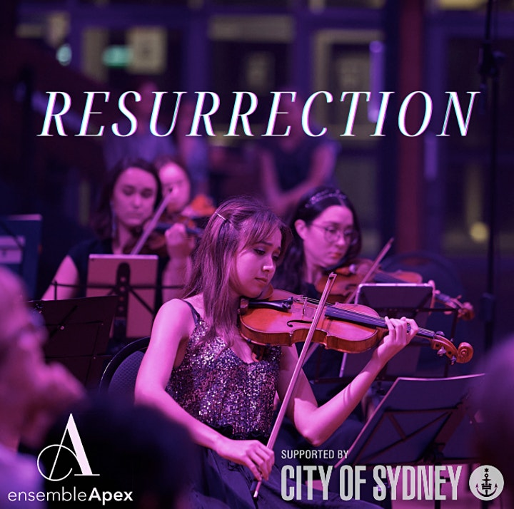 Ensemble Apex presents: RESURRECTION image