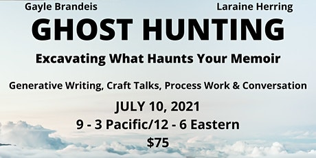 Ghost Hunting: Excavating What Haunts Your Memoir tickets