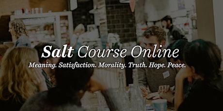 Salt Course: Exploring Life's Big Questions Online tickets