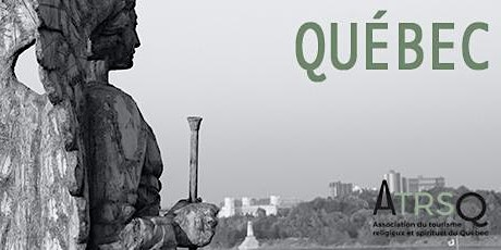 Québec - The route of great shrines tickets