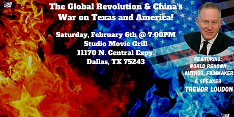 The Global Revolution & China's War on Texas and America with Trevor Loudon tickets