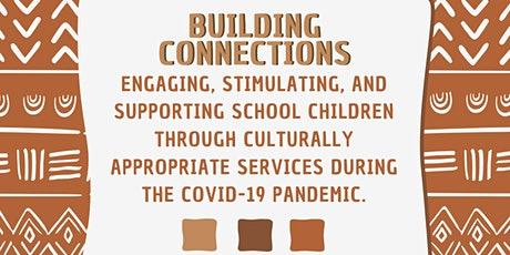 Building Connections: Engaging, Stimulating, and Supporting School Children tickets