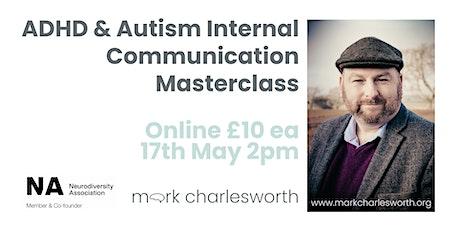 ADHD & Autism Internal Communication Masterclass (Online) tickets