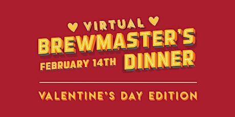 Valentine's Day Virtual Brewmaster's Dinner tickets