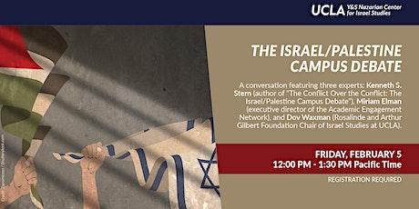 The Israel/Palestine Campus Debate tickets