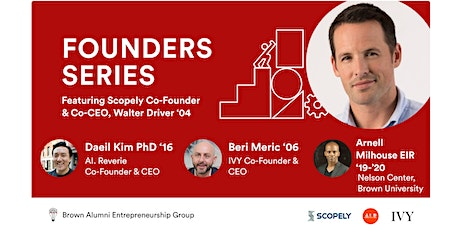 Founders Series: Featuring Scopely Co-Founder & Co-CEO, Walter Driver tickets