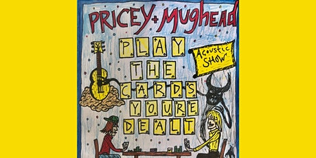 Mughead & Pricey: Play the Cards You're Dealt tickets