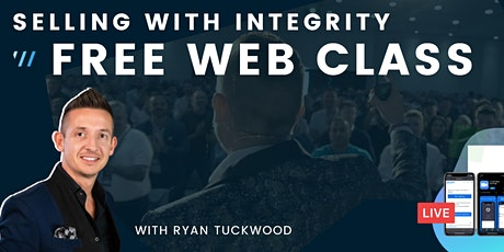 Selling With Integrity FREE Web Class tickets