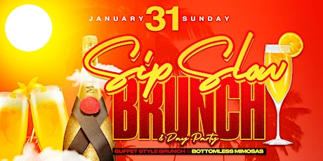 Sip Slow: Upscale Brunch & Day Party (Hosted By Sukihana) tickets
