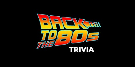 In Venue: BACK to the 80s Trivia [SOUTHPORT] tickets