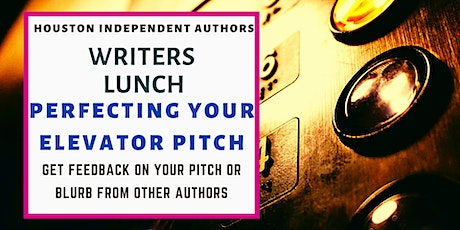 Writers Lunch: Perfecting Your Elevator Pitch tickets
