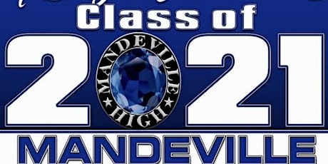 Parent Sponsored Mandeville Class of 2021 Senior Prom tickets