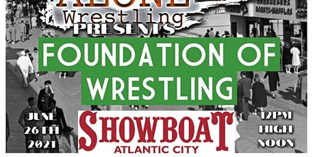 Stand Alone Wrestling Presents:The Foundation Of Wrestling tickets