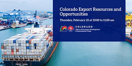 Colorado Export Resources and Opportunities tickets