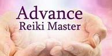 Advanced Reiki and Masters tickets