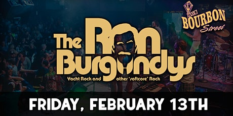 The Ron Burgundy's - Early Show 8pm - Saturday, February 13 tickets