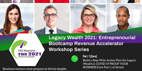 CEO Bootcamp 2021: Revenue Accelerator Workshop Series PART 1 tickets